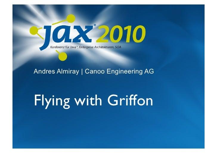 Flying with Griffon @ Jax.de 2010
