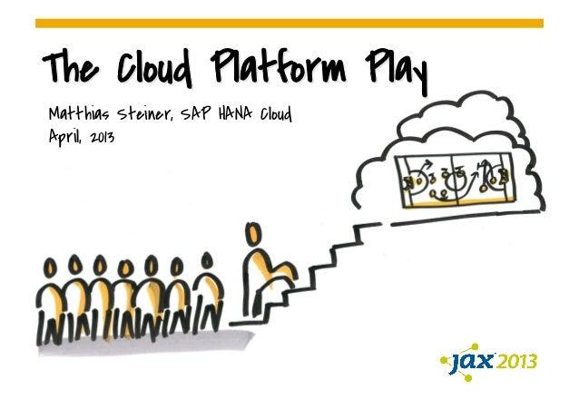 The Cloud Platform Play