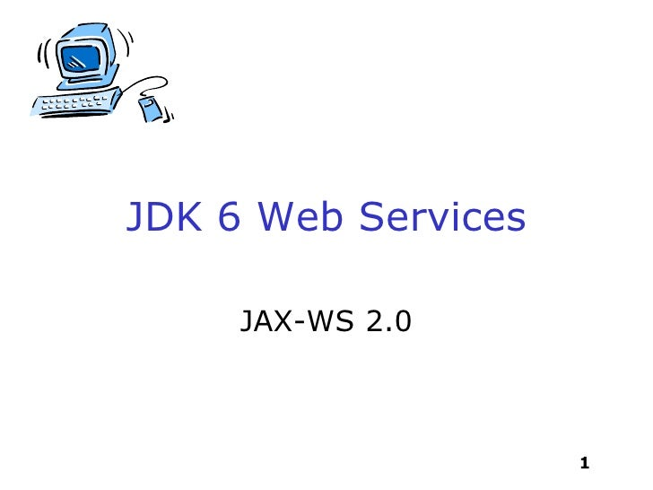 JDK 6 Web Services JAX-WS 2.0