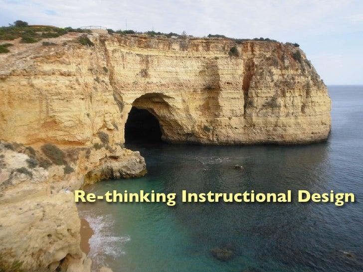 Rethining Instructional Design
