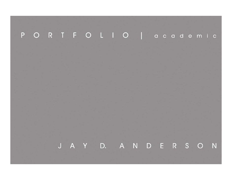 Jay D. Anderson_Academic Portfolio