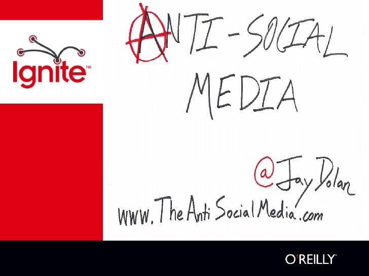 Jay dolan   anti-social media