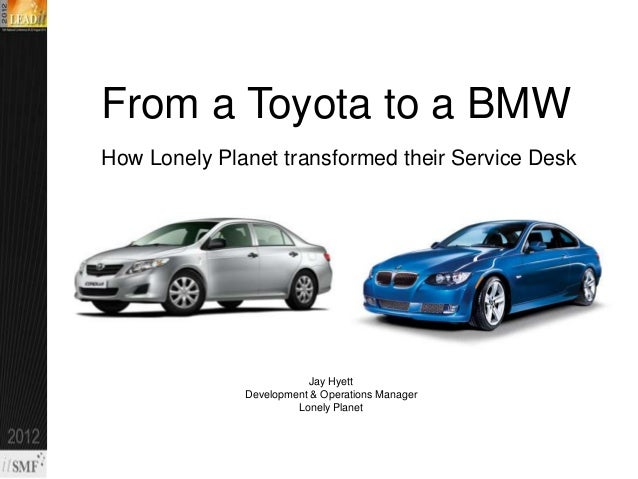 From a Toyota to a BMW