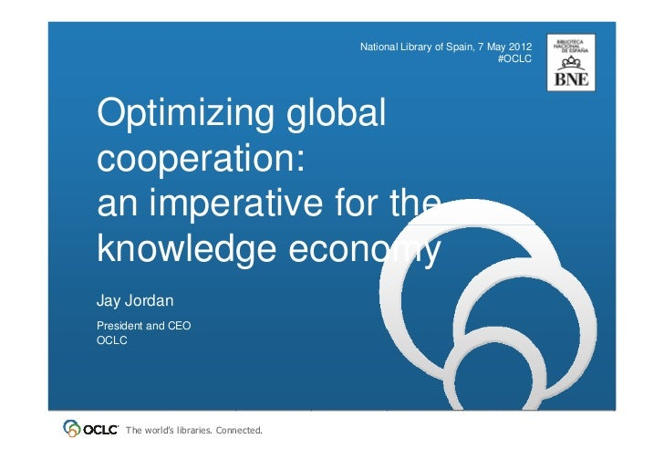Optimizing global cooperation: an imperative for the knowledge economy