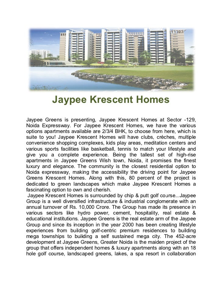 Jaypee Krescent HomesJaypee Greens is presenting, Jaypee Krescent Homes at Sector -129,Noida Expressway. For Jaypee Kresce...