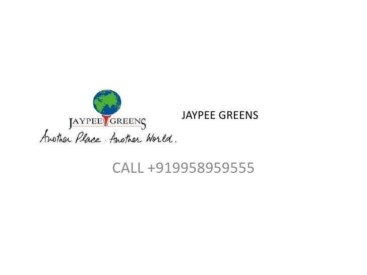 JAYPEE GREENSCALL +919958959555