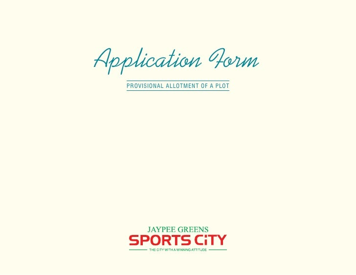 Jaypee greens sports city call 9958959555-application-form-plots