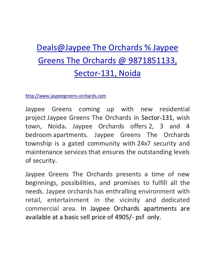 Deals@Jaypee The Orchards % Jaypee Greens The Orchards @ 9871851133, Sector-131, Noida<br />http://www.jaypeegreens-orchar...