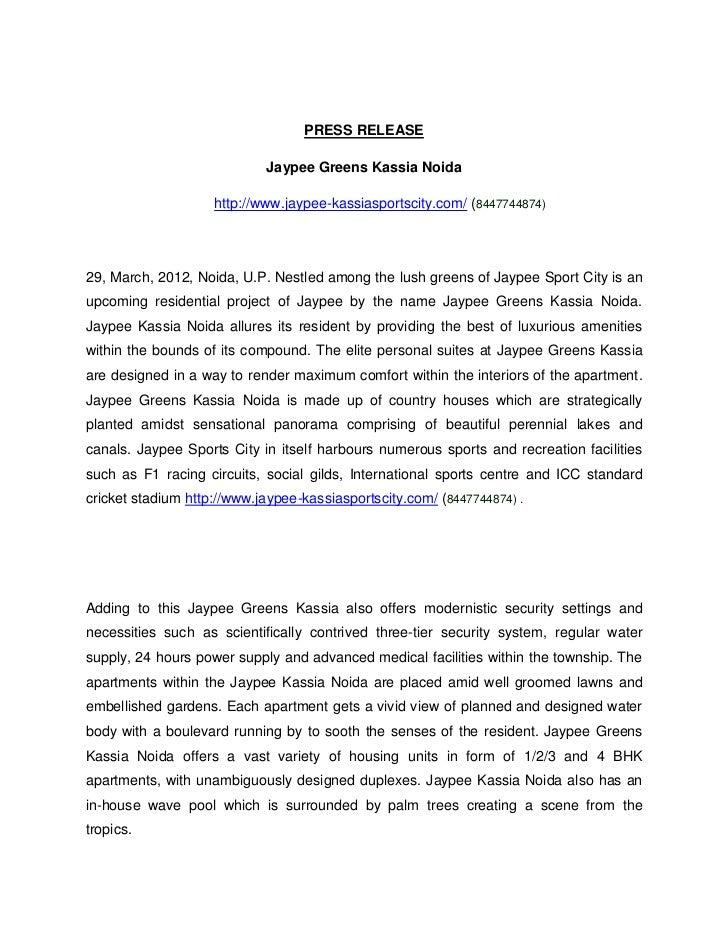 PRESS RELEASE                            Jaypee Greens Kassia Noida                    http://www.jaypee-kassiasportscity....
