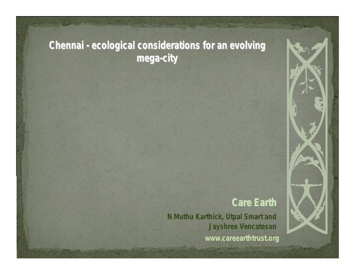 Chennai - ecological considerations for an evolving                     mega-city                                         ...