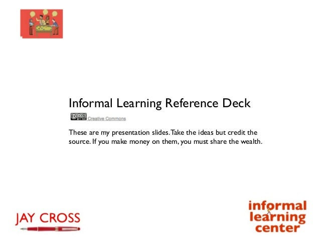 Jay's informal learning research deck