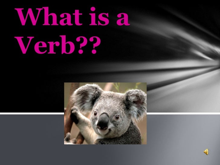 What is a Verb??