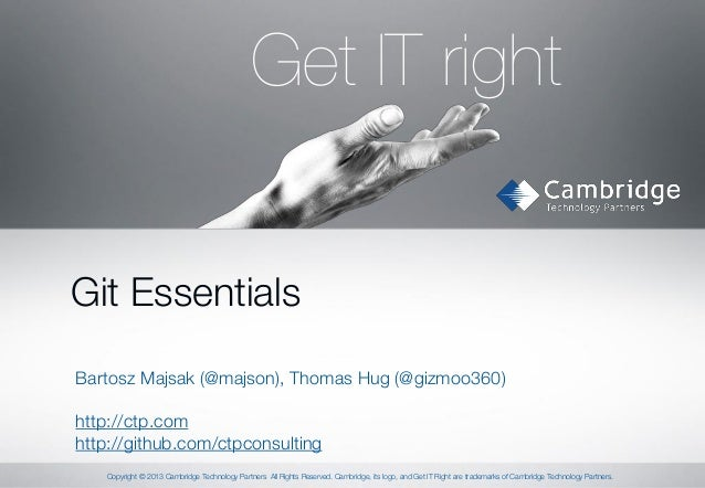JAZOON'13 - Thomas Hug & Bartosz Majsak - Git Workshop -Essentials