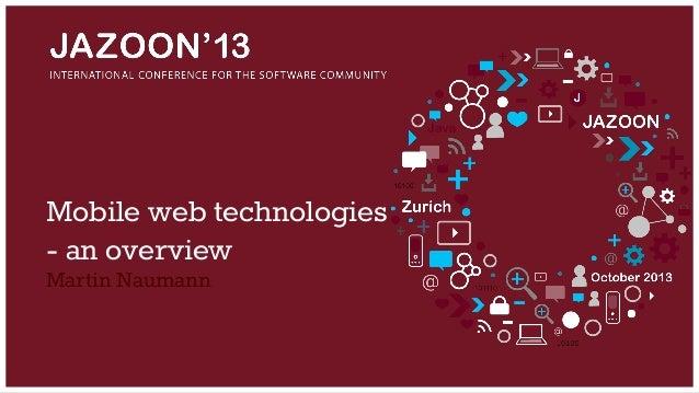 Mobile web technologies - an overview Martin Naumann
