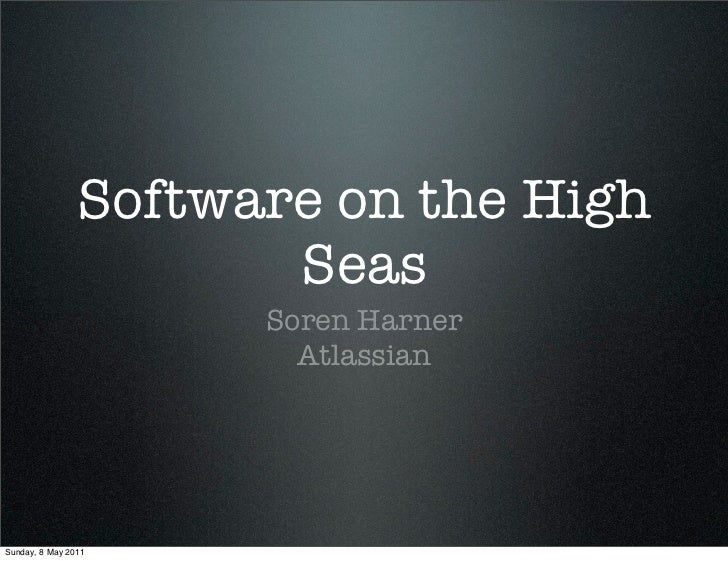 Software on the High Seas