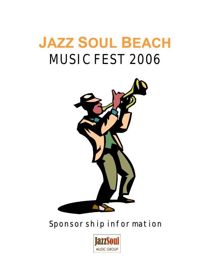 JAZZ SOUL BEACH  MUSIC FEST 2006      Sponsorship information