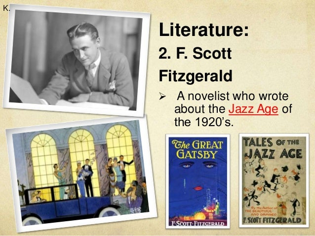 a vivid portrait of the life in the jazz age in the great gatsby by f scott fitzgerald The jazz age a period within time in his novel the great gatsby, f scott fitzgerald uses color symbolism essay about the life of f scott fitzgerald - f.