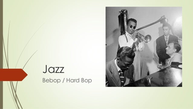 Jazz Bebop / Hard Bop
