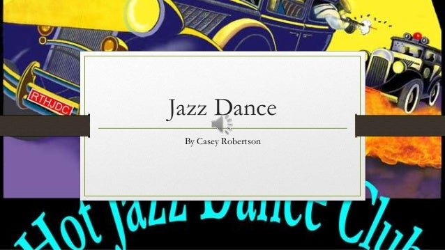Jazz Dance By Casey Robertson