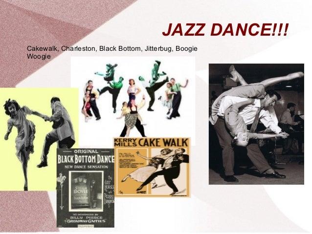 JAZZ DANCE!!! Cakewalk, Charleston, Black Bottom, Jitterbug, Boogie Woogie