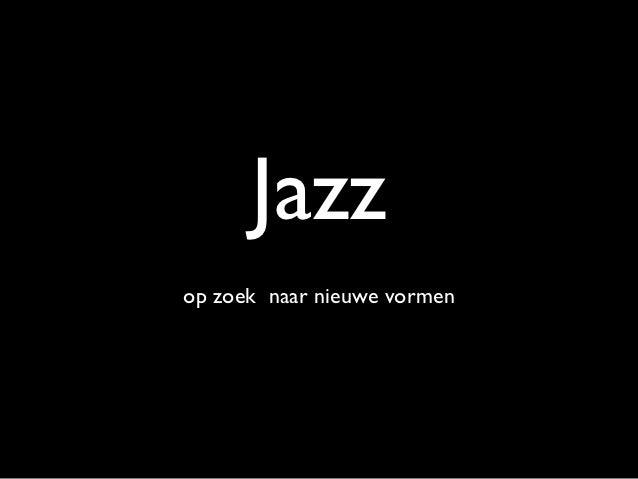 Jazz(deel2)