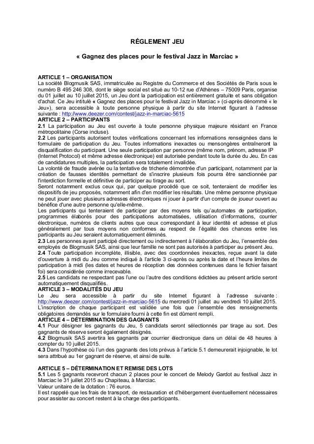 RÉGLEMENT JEU « Gagnez des places pour le festival Jazz in Marciac » ARTICLE 1 – ORGANISATION La société Blogmusik SAS, im...