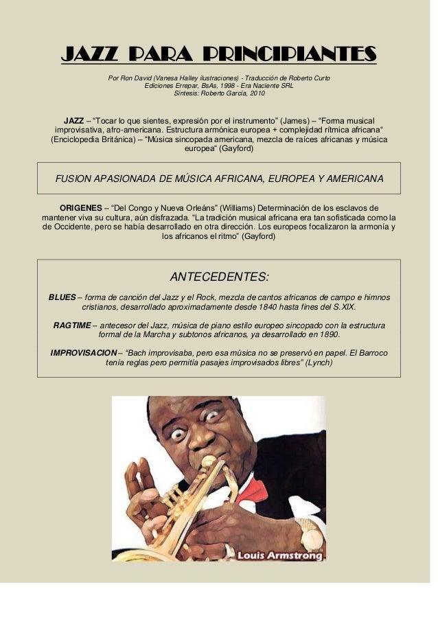 JAZZ PARA PRINCIPIANTES Por Ron David (Vanesa Halley ilustraciones) - Traducción de Roberto Curto Ediciones Errepar, BsAs,...