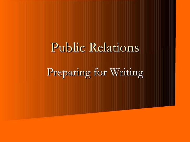 Preparing for Writing Public Relations