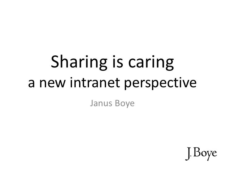 Sharing is caring - a new intranet perspective