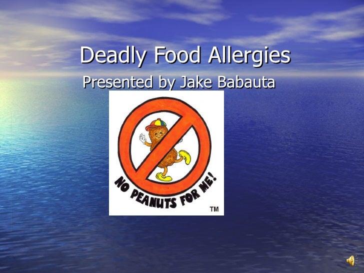 J Babauta's Food Allergy presentation