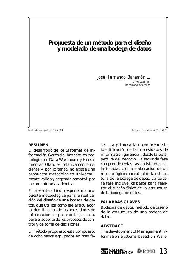 Propuesta de un método para el diseño                   y modelado de una bodega de datos                                 ...