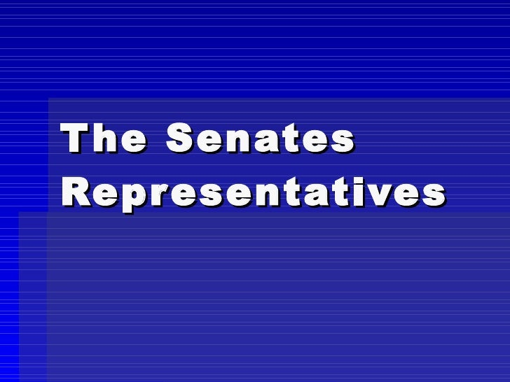 The Senates Representatives