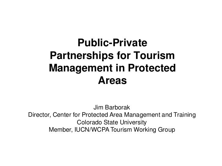 Public-Private       Partnerships for Tourism       Management in Protected                Areas                         J...