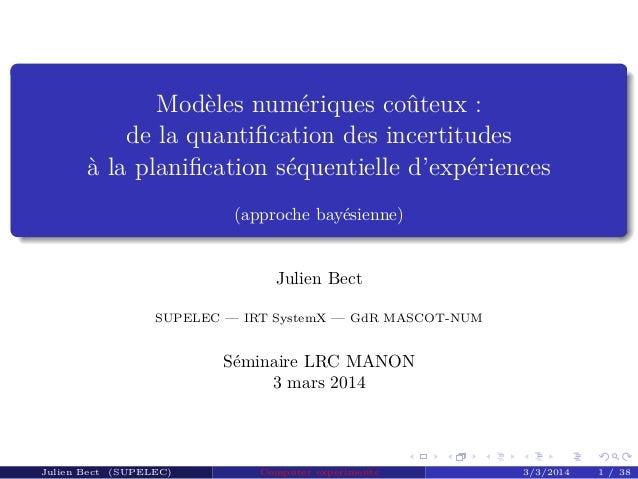 Modèles numériques coûteux : de la quantification des incertitudes à la planification séquentielle d'expériences (approche b...