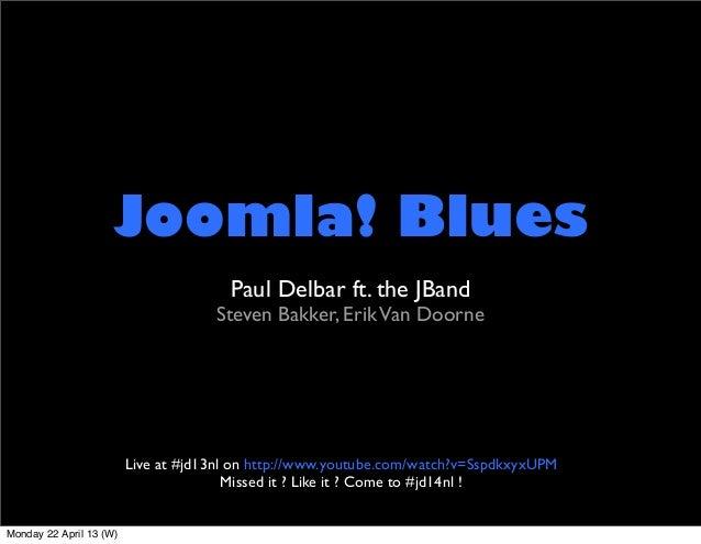 The Joomla Blues