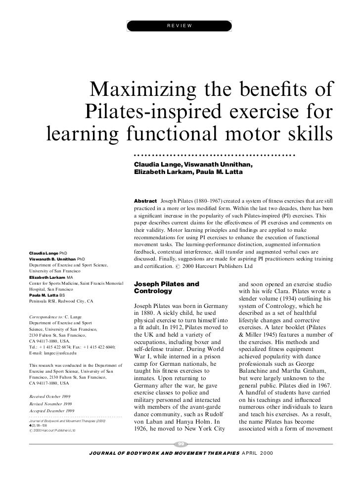 REVIEW             Maximizing the bene®ts of            Pilates-inspired exercise for        learning functional motor ski...