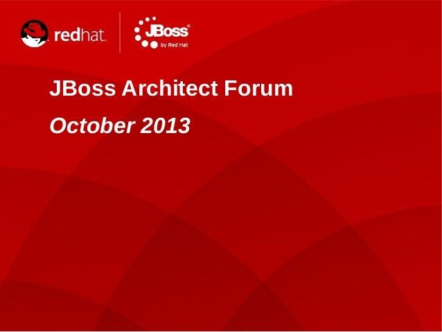 JBoss Architect Forum London - October 2013 - Platform as a What?