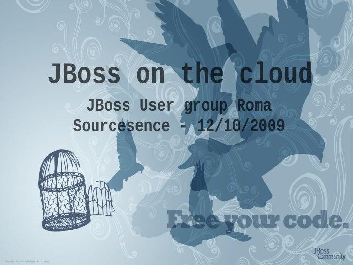 October 2009 - JBoss Cloud