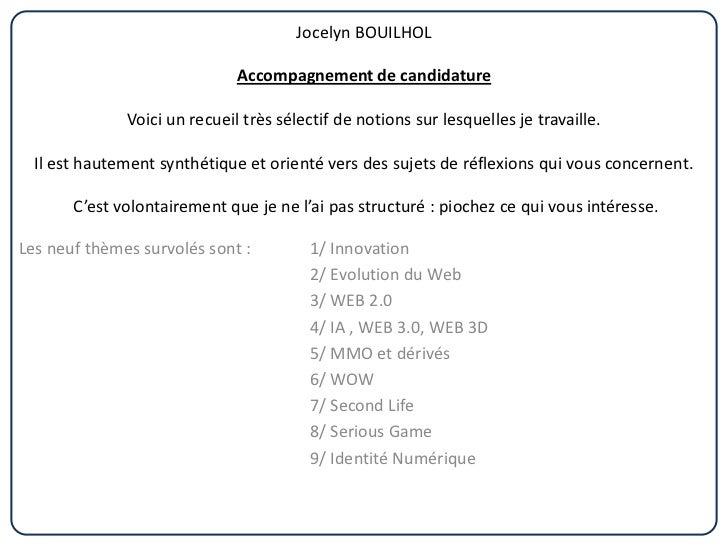 Jocelyn BOUILHOL                              Accompagnement de candidature              Voici un recueil très sélectif de...