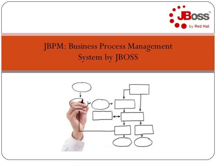 JBPM: Business Process Management System by JBOSS