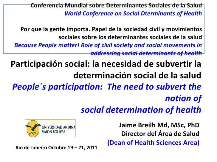 Conferencia Mundial sobre Determinantes Sociales de la Salud                   World Conference on Social Dterminants of H...