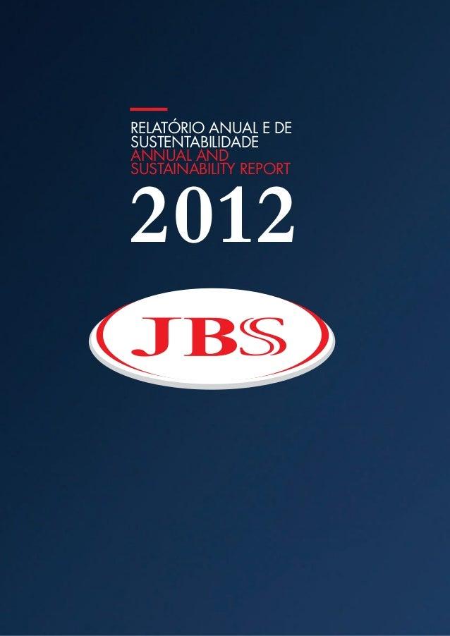 RelatóRio anual e deSuStentabilidadeannual andSuStainability RepoRt2012