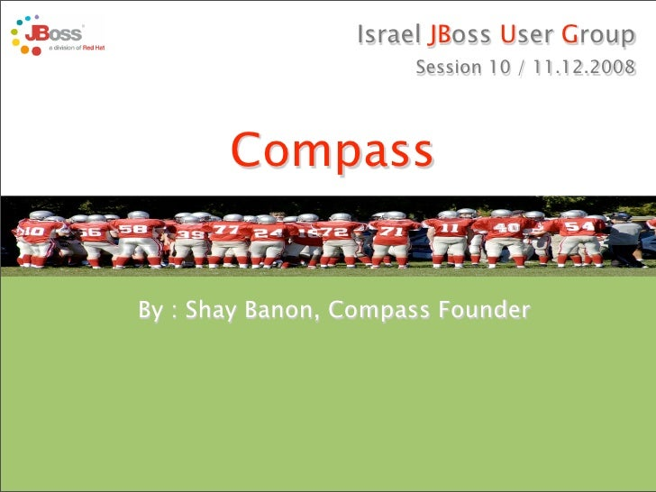 Israel JBoss User Group                                                Session 10 / 11.12.2008                            ...