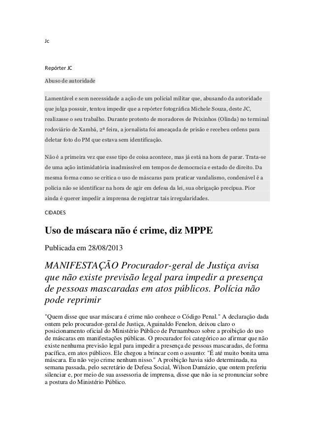 Jc Repórter JC Abuso de autoridade Lamentável e sem necessidade a ação de um policial militar que, abusando da autoridade ...