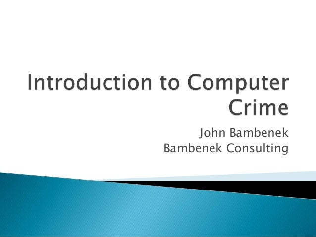 Introduction to Computer Crime - John Bambenek talk to Champaign Seniors Policy Academy