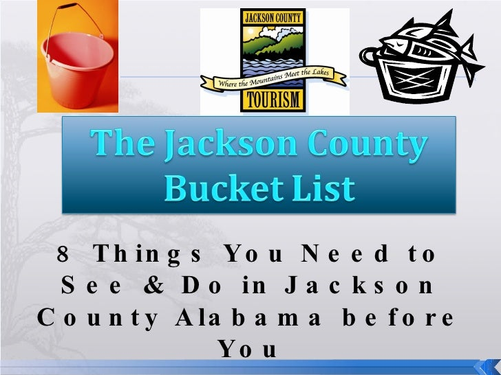"""8 Things You Need to See & Do in Jackson County Alabama before You """" Kick the Bucket"""""""