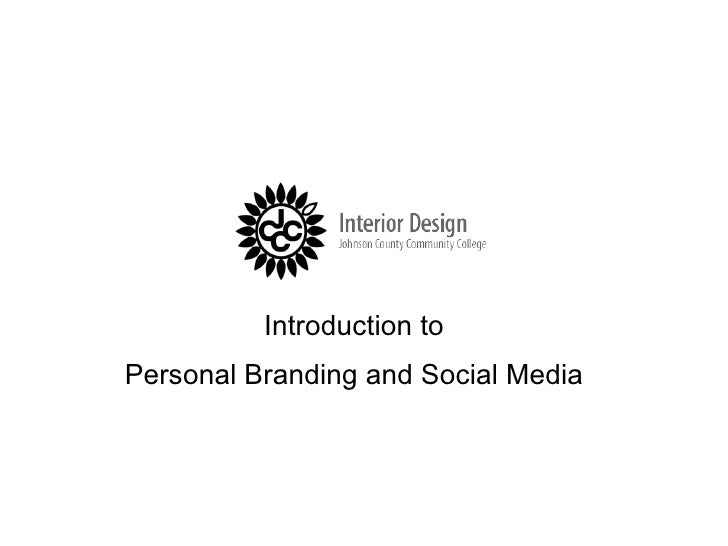 Introduction to  Personal Branding and Social Media