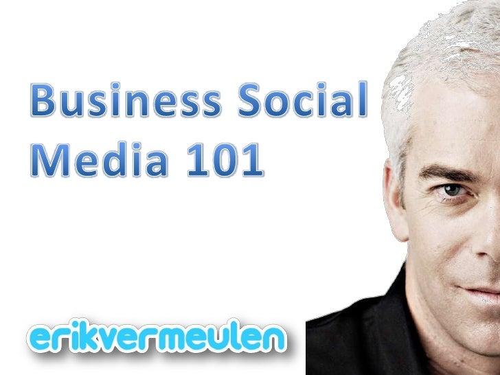 Business Social Media 101<br />