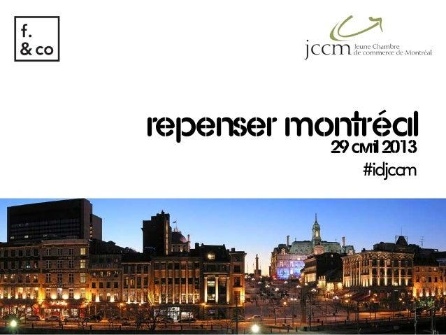 repenser montréal29avril2013#idjccm