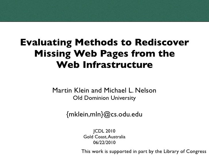 Evaluating Methods to Rediscover Missing Web Pages from the Web Infrastructure